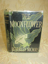Vintage Book Of The Moonflower, By Beverley Nichols - 1955 1St. Published