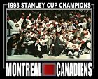1993 MONTREAL CANADIENS STANLEY CUP CHAMPIONS 8x10 PHOTO..ROY W/ RED FORUM SEAT