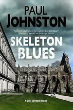 A Quint Dalrymple Mystery: Skeleton Blues 7 by Paul Johnston (2015, Hardcover)