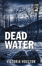 Dead Water (Loon Lake Mystery), Houston, Victoria, Good Book