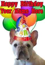 French Bulldog DOG Happy Birthday PID743 A5 Personalised Greeting Card PARTY hat