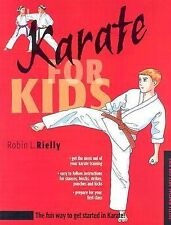 Martial Arts for Kids Ser.: Karate for Kids by Stephanie Tok and Robin L....