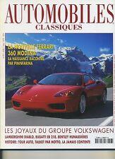AUTOMOBILES CLASSIQUES n°97 04/1999 LAMBORGHINI DIABLO BUGATTI EB218 FERRARI 360