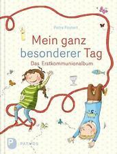 Petra Postert - Mein ganz besonderer Tag - Das Erstkommunion Erinnerungsalbum