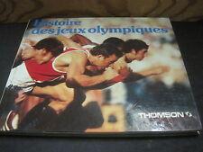 André MANGUIN/Robert BRESSY: Histoire des jeux olympiques.Chancerel/Thomson 1980