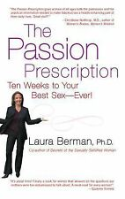The Passion Prescription: Ten Weeks to Your Best Sex -- Ever!