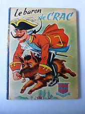 LE BARON DE CRAC  Bibliotheque rouge et bleue 1955