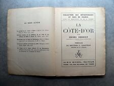 Henri Drouot LA CÔTE-D'OR Albin Michel 1925 Coll. Départements & Pays de France