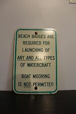 Authentic Road Sign - Beach Badges - Watercraft Boat - Permit - Metal - Man Cave