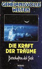 DIE KRAFT DER TRÄUME - Botschaften der Seele - Walter-Jörg Langbein BUCH