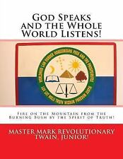 God Speaks and the Whole World Listens! : Fire on the Mountain from the...