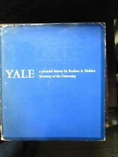 """Yale: A Pictorial History"" Photo Book by Reuben A. Holden. 1967"