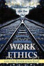 Work Ethics and the Generation Gap!: Which Ethical Track Are You On?