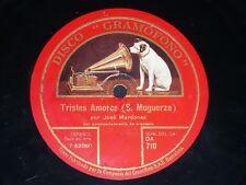 OPERA 78 rpm RECORD Gramofono JOSÉ MARDONES Bajo TRISTES AMORES / LA ALEGRÍA...
