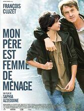 Affiche Pliée 120x160cm MON PÈRE EST FEMME DE MÉNAGE (2011) François Cluzet TBE