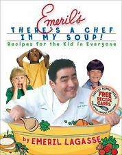 EMERIL'S THERE'S A CHEF IN MY SOUP/Cooking for Kids/DJ - First Edition