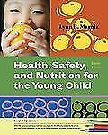 Heath, Safety, and Nutrition for the Young Child By Lynn R. Marotz 8th edition