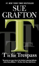 T is for Trespass (Kinsey Millhone Mysteries), Sue Grafton, 0425224848, Book, Ac