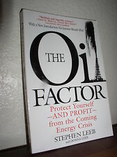 The Oil Factor : Protect Yourself and Profit from the Coming Energy Crisis-Leeb