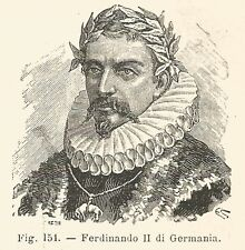 B2030 Ferdinando II di Germania - Incisione antica del 1926 - Engraving