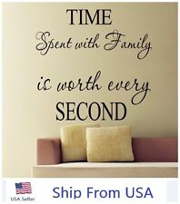Time Spent with Family is Worth Every Second Art Wall Quote Stickers Wall Decals