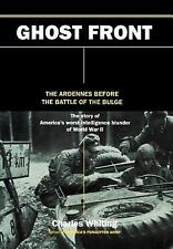 WWII HB Book Ghost Front The Ardennes Before the Battle of the Bulge