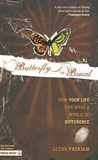 Butterfly in Brazil: How Your Life Can Make a World of Difference, Packiam, Glen