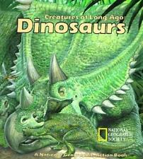 CREATURES OF LONG AGO: DINOSAURS - Pop-Up Hardcover - New - National Geographic