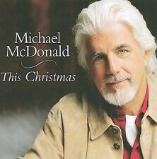 This Christmas by Michael McDonald (Vocals/Keys) (CD, 2009, Razor & Tie)