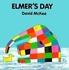 Elmer's Day (Elmer Books) McKee, David Board book
