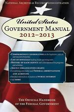 United States Government Manual 2013: The Official Handbook of the Federal Gover