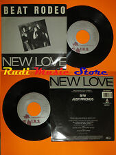 LP 45 7'' BEAT RODEO New love Just friends 1986 holland I.R.S. ILS650387 7 cd mc