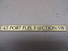 "CADILLAC EMBLEM "" 4.5 PORT FUEL INJECTION V8 "" OE GOLD"