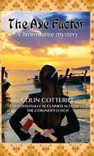 The Axe Factor (A Jimm Juree Mystery), Cotterill, Colin, Very Good Books