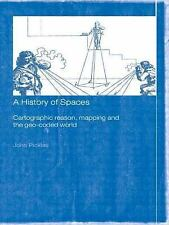 A History of Spaces : Cartographic Reason, Mapping and the Geo-Coded World by...