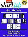 Start Your Own Construction and Contracting Business (StartUp Series), Entrepren