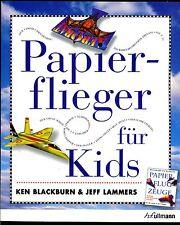 Papierflieger---für Kids--Ken Blackburne--