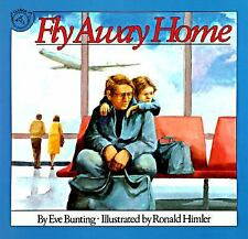 Fly Away Home by Eve Bunting (1993, Paperback)