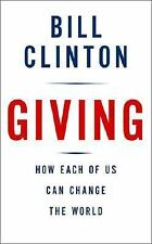 Giving: How Each of Us Can Change the World, Bill Clinton, 0307266745, Book, Ver