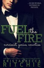 Calloway Sisters: Fuel the Fire : The Calloway Sisters, Book 3 Vol. 3 by...