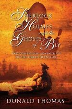 Sherlock Holmes and the Ghosts of Bly: And Other New Adventures of the Great Det