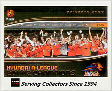 2013 A League Trading Cards Case Card CC3 11/12 A League Champions Brisbane Roar