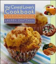 The Cereal Lover's Cookbook: Fun, Easy Recipes for Every Occasion, Made with You