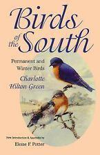 Birds of the South: Permanent and Winter Birds (Chapel Hill Books)
