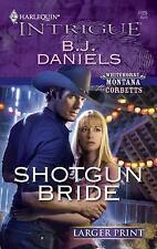 Shotgun Bride, Daniels, B.J., 0373888996, Book, Acceptable