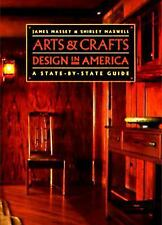 Arts and Crafts Design in America: A State-by-State Guide-ExLibrary