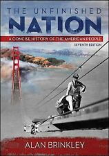 The Unfinished Nation : A Concise History of the American People ACCEPTABLE COND