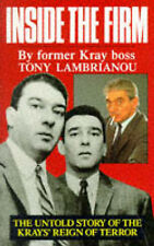 Inside the Firm: The Untold Story of the Krays' Reign of Terror by Tony...