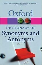A Dictionary of Synonyms and Antonyms Oxford Quick Reference