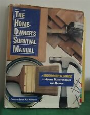 The Home Owner's Survival Manual A Beginner's Guide to Home Maintenance & Repair